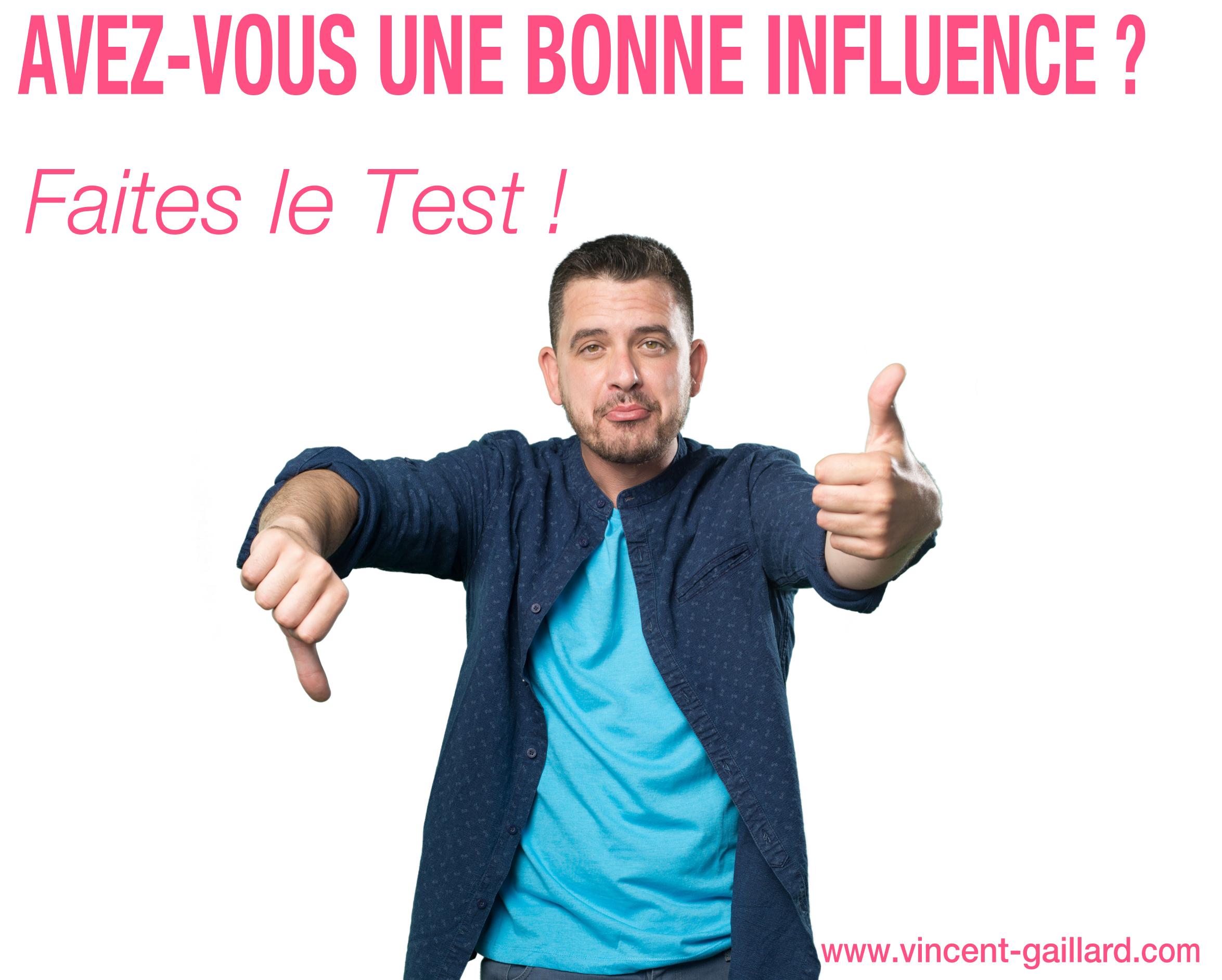 Test Bonne influence